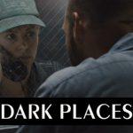 シャーリーズ・セロン主演の深くて怖いサスペンス『ダークプレイス』映画紹介&感想